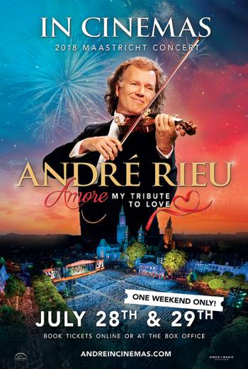 Andre Rieu's 2018 Maastricht Concert: Amore poster