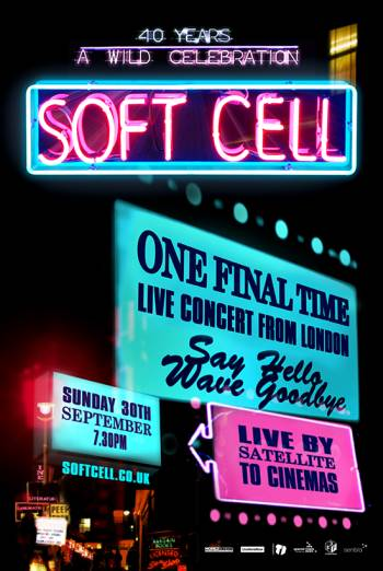 Soft Cell: One Final Time. Live Concert poster