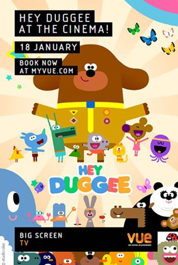 Hey Duggee at the Cinema! poster