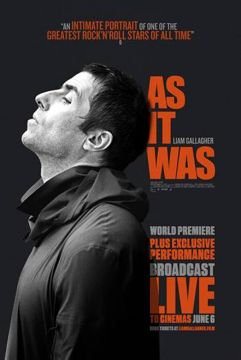 Liam Gallagher: As It Was + Live Event poster