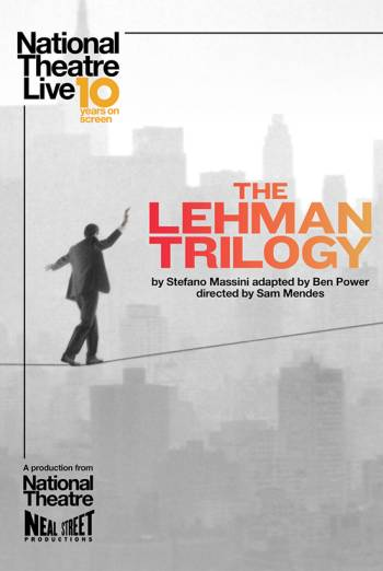 NT Live: The Lehman Trilogy (Encore) poster