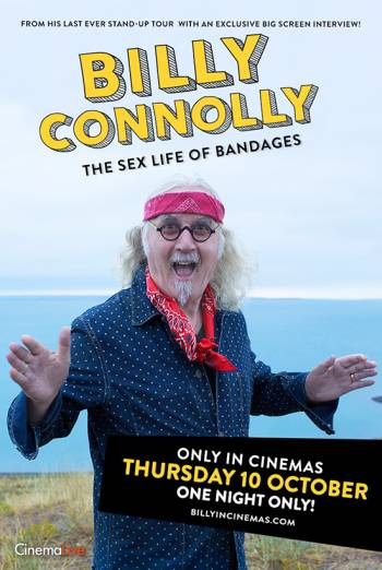 Billy Connolly – The Sex Life of Bandages poster